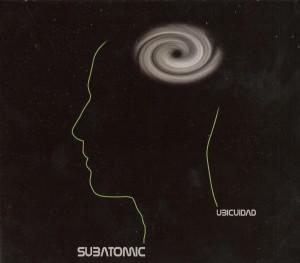Subatomic - Ubicuidad