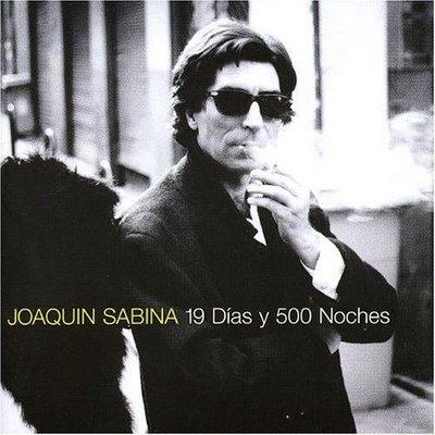 JOAQUIN SABINA 19-dias-y-500-noches