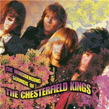 The Chesterfield Kings The Mindbending